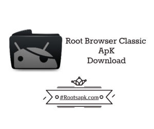 Root Browser Classic apk